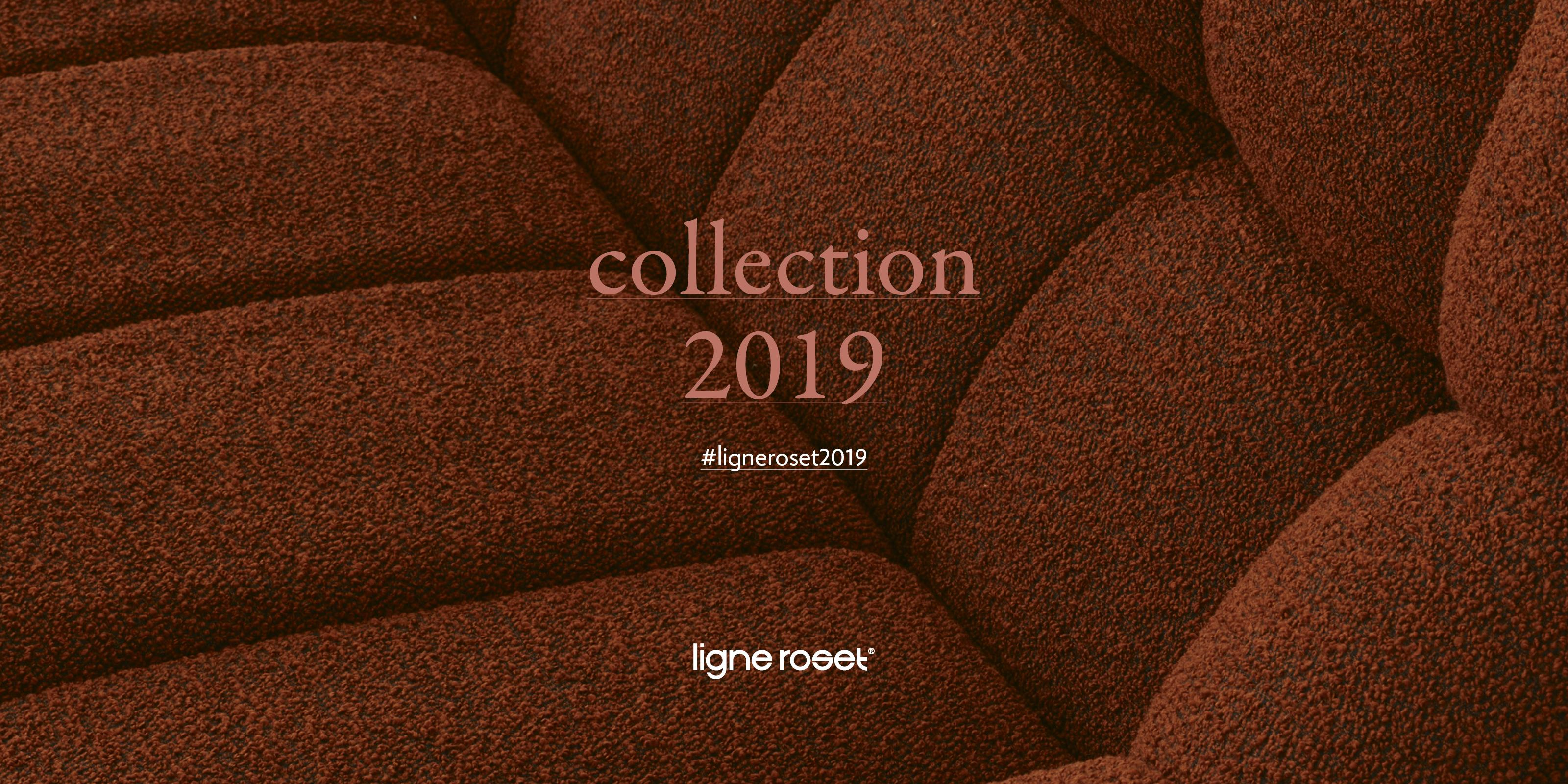 NEW COLLECTION 2019 Ligne Roset